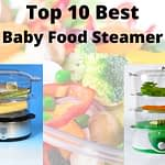 Top 10 Best Baby Food Steamer