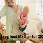 Best Baby Food Masher