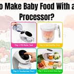 How to Make Baby Food With a Food Processor