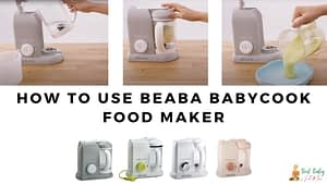How To Use Beaba Babycook